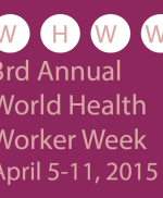 Welcome to World Health Worker Week 2015!